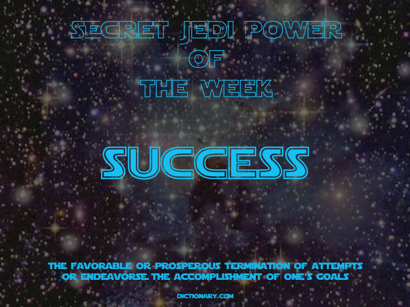 Jedi Power of the Week - Success